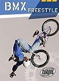 BMX Freestyle (Torque Books) - Ray McClellan