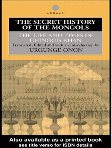 Onon, U: Secret History of the Mongols: The Life and Times of Chinggis Khan