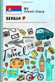 Serbia My Travel Diary: Kids Guided Journey Log Book 6x9 - Record Tracker Book For Writing, Sketching, Gratitude Prompt - Vacation Activities Memories Keepsake Journal - Girls Boys Traveling Notebook
