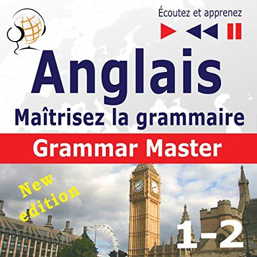 Couverture de Maîtrisez la grammaire anglaise - Grammar Tenses / Grammar Practice - New Edition