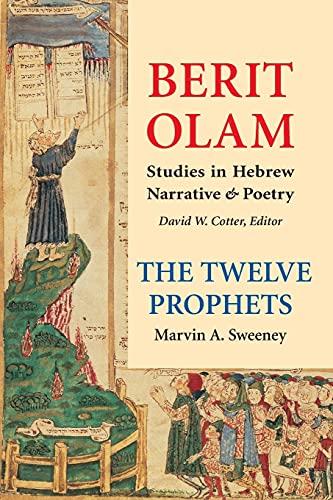 Berit Olam: The Twelve Prophets, 2: Volume 2: Micah, Nahum, Habakkuk, Zephaniah, Haggai, Zechariah, Malachi