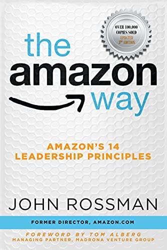 The Amazon Way: Amazon's 14 Leadership Principles