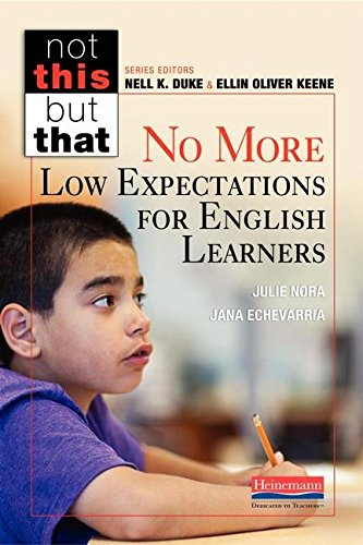 No More Low Expectations for English Learners (Not This but That)
