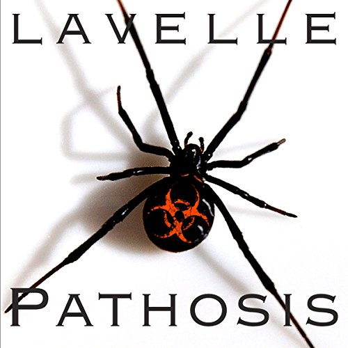 Pathosis - The Year of the Spiders Audiobook By Jason LaVelle cover art