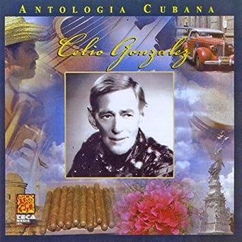 Antologia Cubana: Celio Gonzalez