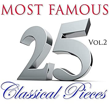 25 Most Famous Classical Pieces