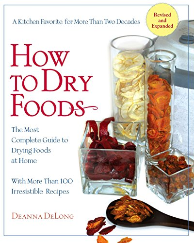 How to Dry Foods by [Deanna DeLong]