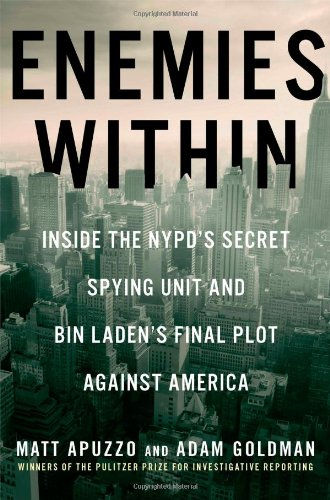 Image of Enemies Within: Inside the NYPD's Secret Spying Unit and bin Laden's Final Plot Against America