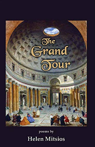The Grand Tour: Poems by Helen Mitsios (English Edition)