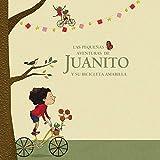 Las Pequeñas Aventuras de Juanito y Su Bicicleta Amarilla