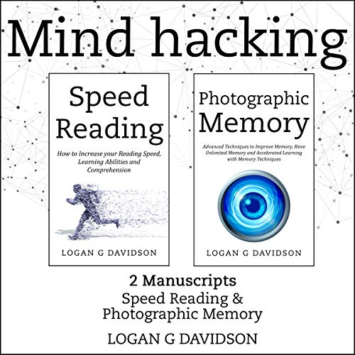 Mind Hacking: 2 Manuscripts Audiobook By Logan G Davidson cover art