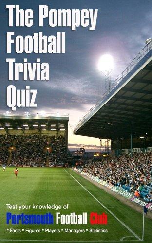 The Pompey Football Trivia Quiz (English Edition)