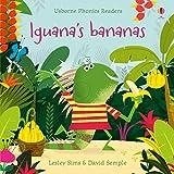 Iguana's Bananas (Phonics Readers)