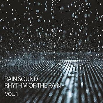 Rain Sound: Rhythm Of The Rain Vol. 1