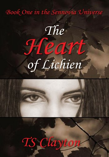The Heart of Lichien (English Edition)