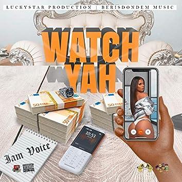 Watch Yah