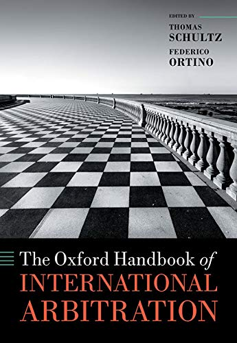 Compare Textbook Prices for The Oxford Handbook of International Arbitration Oxford Handbooks  ISBN 9780198796190 by Schultz, Thomas,Ortino, Federico