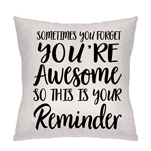 Lecent Throw Pillow Covers-Inspirational Gifts for Women, Sometimes You...
