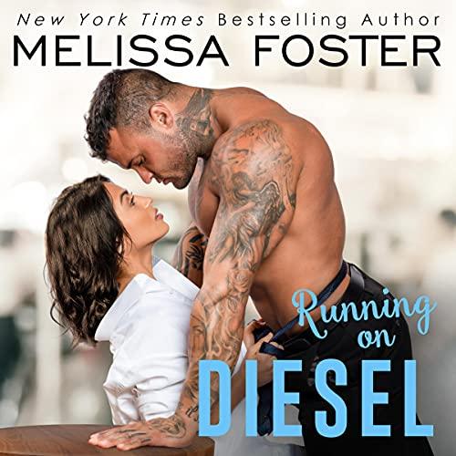 Running on Diesel: The Whiskeys: Dark Knights at Peaceful Harbor, Book 9