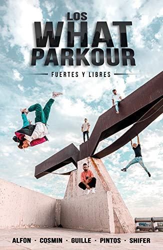 Los What Parkour: fuertes y libres (4You2)