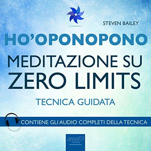 Ho'oponopono: Meditazione su Zero Limits audiobook cover art