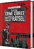 Mord in Seattle - 5 düstere Crime Stories und 100 ungelöste Rätsel: Knack die Rätsel, überführe die Mörder und löse den Cold Case
