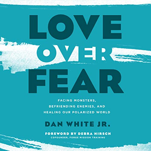 Love Over Fear audiobook cover art