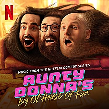 Aunty Donna's  Big Ol' House of Fun: S1 (Music from the Netflix Comedy Series)