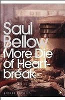 Modern Classics More Die of Heartbreak (Penguin Modern Classics)