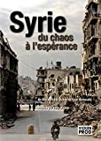 Syrie, du Chaos a l'Espérance-DVD