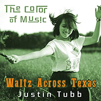 The Color of Music: Waltz Across Texas