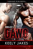Dawg (Iron Lust Book 2) (English Edition)