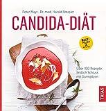 Candida-Diät: Über 100 Rezepte: endlich Schluss mit Darmpilzen (German Edition)