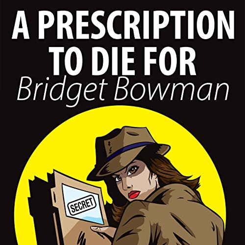 Prescription to Die For audiobook cover art