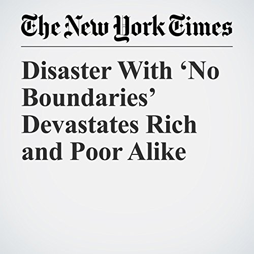 Disaster With 'No Boundaries' Devastates Rich and Poor Alike copertina