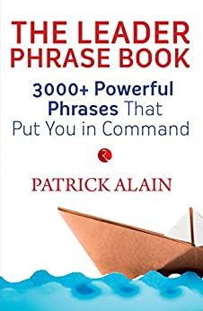The Leader Phrase Book by [Patrick Alain]