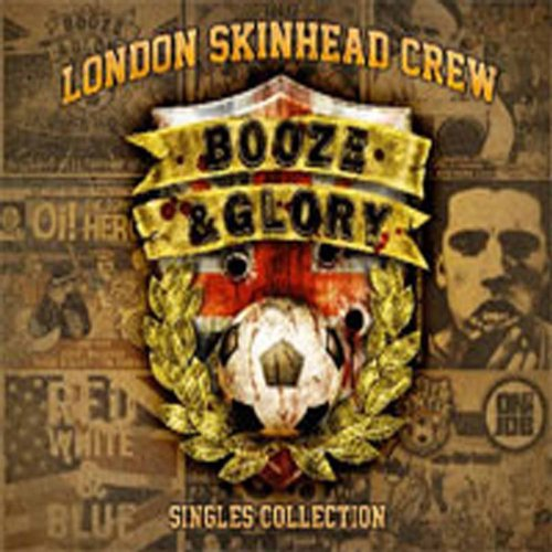 Booze & Glory:Singles Collecti