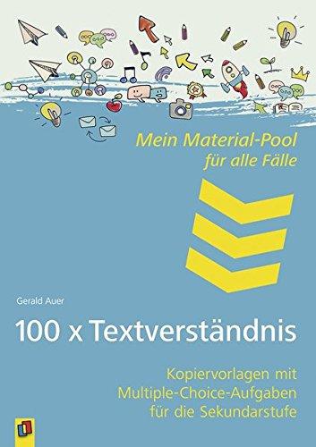 Mein Material-Pool für alle Fälle: 100 x Textverständnis: Kopiervorlagen mit Multiple-Choice-Aufgaben für die Sekundarstufe
