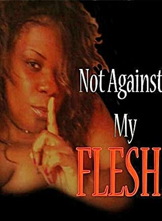 Not Against My Flesh (On the Brink of Chaos Book 1)