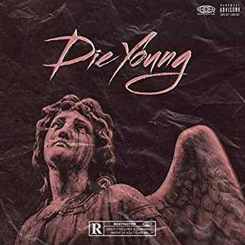 Die Young (feat. Rocktown Jay)
