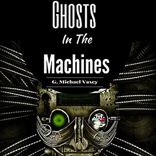 Ghosts in the Machines audiobook cover art
