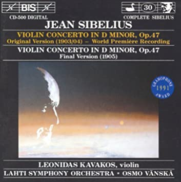 Sibelius: Violin Concerto in D Minor, Op. 47 (Original and Final Versions)