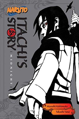 Naruto. Itachi's Story: Midnight: 2 (Naruto Novels)