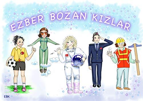 EZBER BOZAN KİZLAR (English Edition)