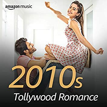 2010s Tollywood Romance