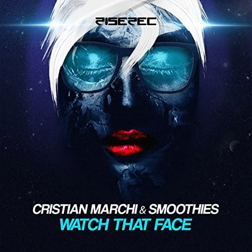 Cristian Marchi & The Smoothies