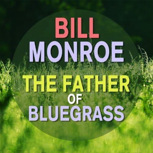 Bill Monroe feat. Bill Monroe And His Bluegrass Boys