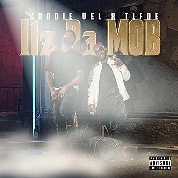 It'z da Mob