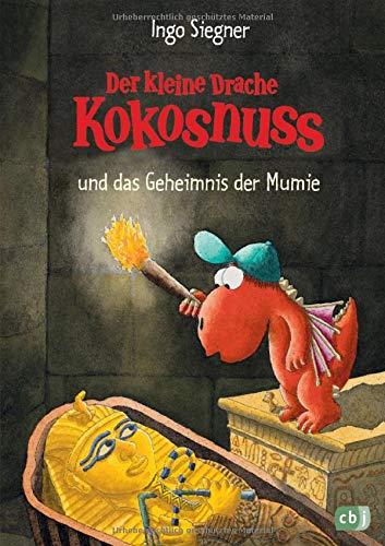 Der kleine Drache Kokosnuss und das Geheimnis der Mumie (Die Abenteuer des kleinen Drachen Kokosnuss, Band 13)