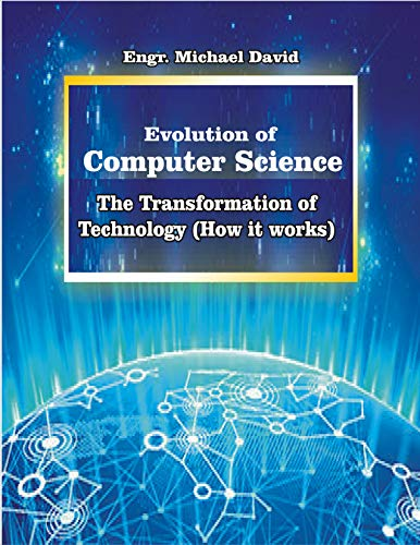 Evolution of Computer System: The Transformation of Technology ( How it works)...